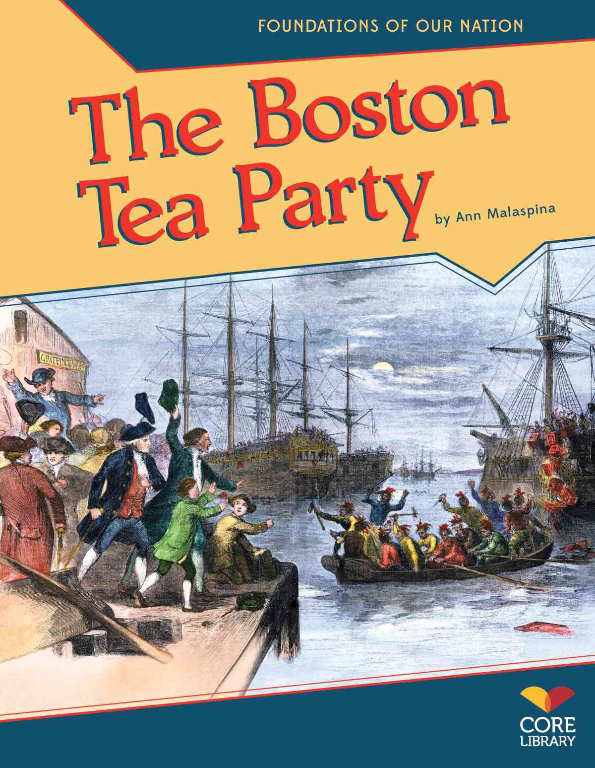 Boston Tea Party By Malaspina, Ann